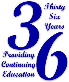 36 Years Providing Continuing Eduation
